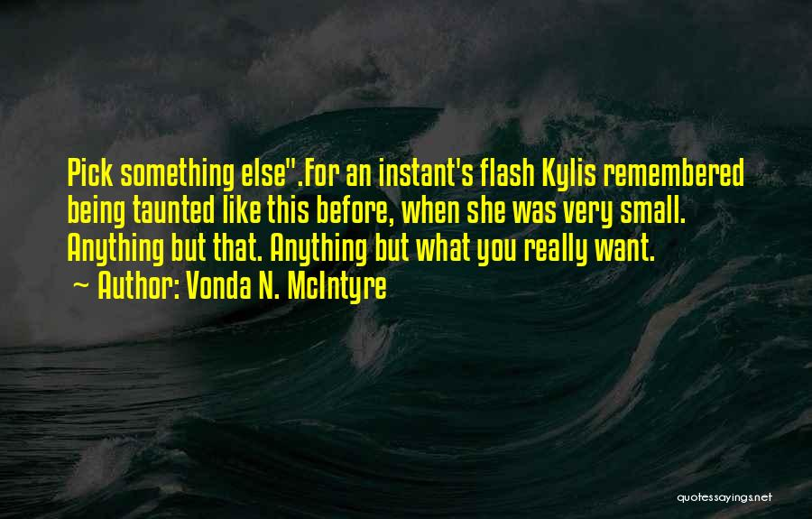 Hi Fi Quotes By Vonda N. McIntyre