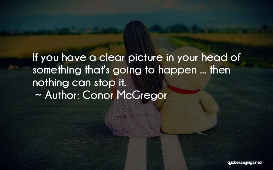 Hi There Picture Quotes By Conor McGregor