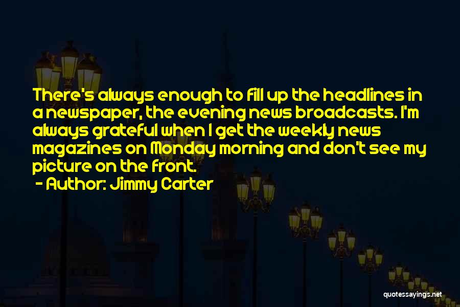 Hi There Picture Quotes By Jimmy Carter