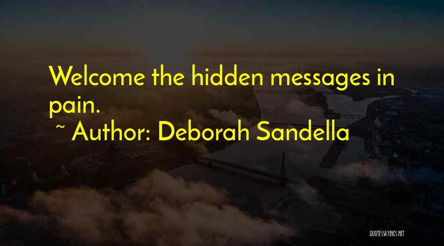 Hidden Feelings For Someone Quotes By Deborah Sandella