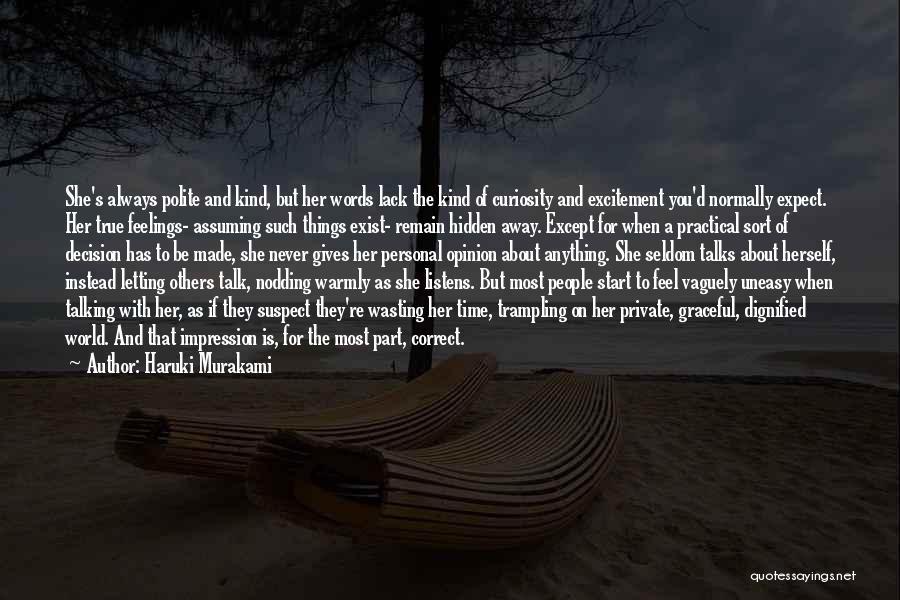 Hidden Feelings For Someone Quotes By Haruki Murakami