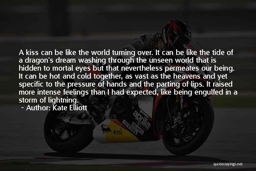 Hidden Feelings For Someone Quotes By Kate Elliott