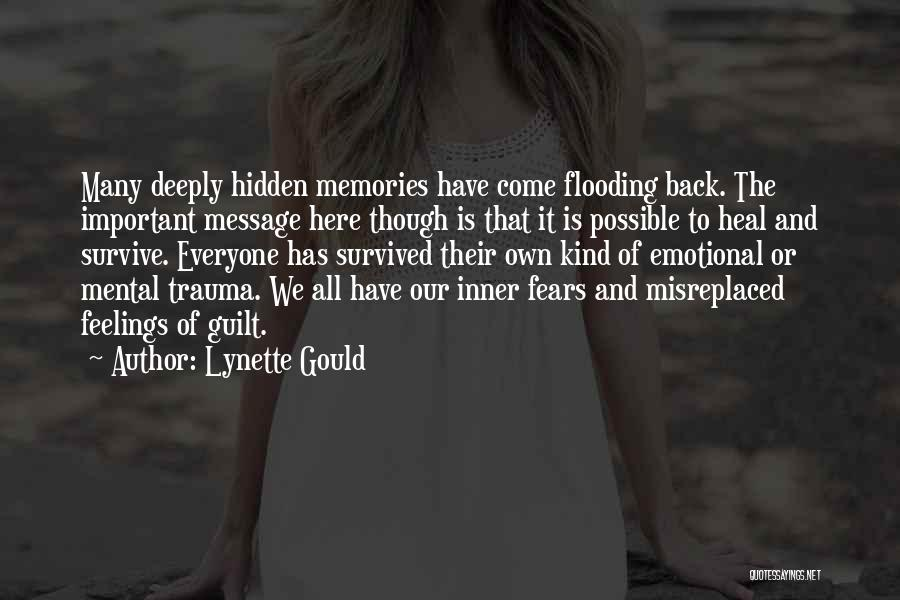 Hidden Feelings For Someone Quotes By Lynette Gould