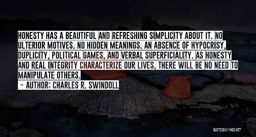 Hidden Meanings Quotes By Charles R. Swindoll