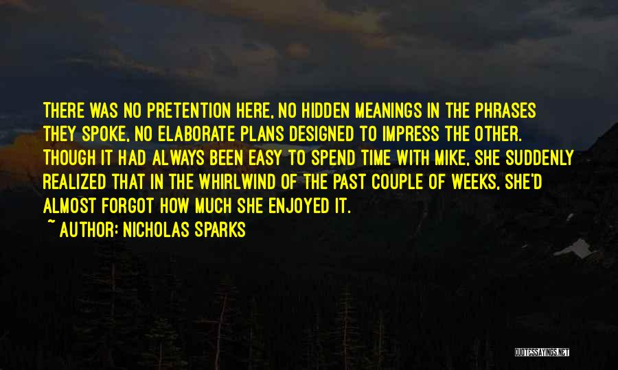 Hidden Meanings Quotes By Nicholas Sparks