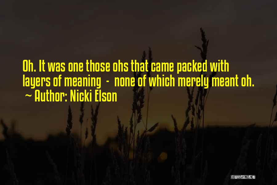 Hidden Meanings Quotes By Nicki Elson