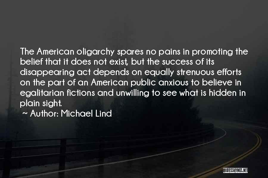 Hidden Pains Quotes By Michael Lind