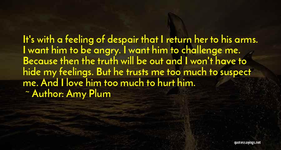 Hide Feelings Love Quotes By Amy Plum