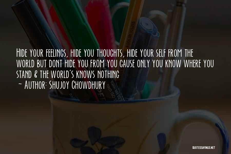 Hide Feelings Love Quotes By Shujoy Chowdhury