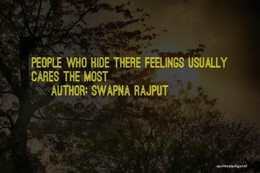 Hide Feelings Love Quotes By Swapna Rajput