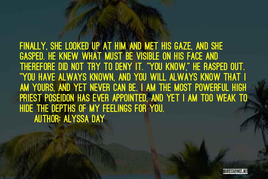 Hide Feelings Quotes By Alyssa Day