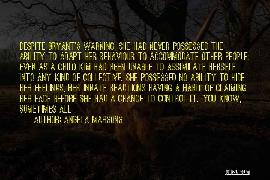Hide Feelings Quotes By Angela Marsons