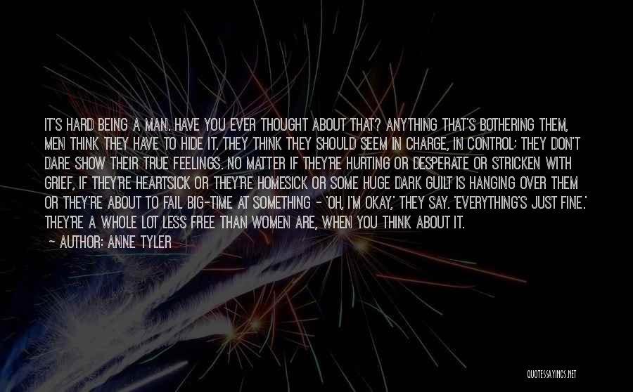 Hide Feelings Quotes By Anne Tyler