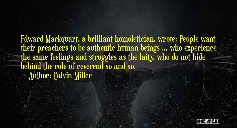 Hide Feelings Quotes By Calvin Miller