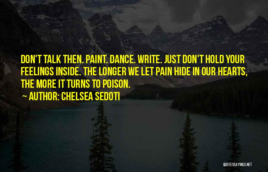 Hide Feelings Quotes By Chelsea Sedoti