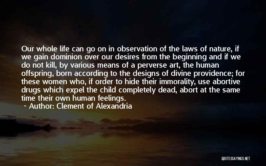 Hide Feelings Quotes By Clement Of Alexandria