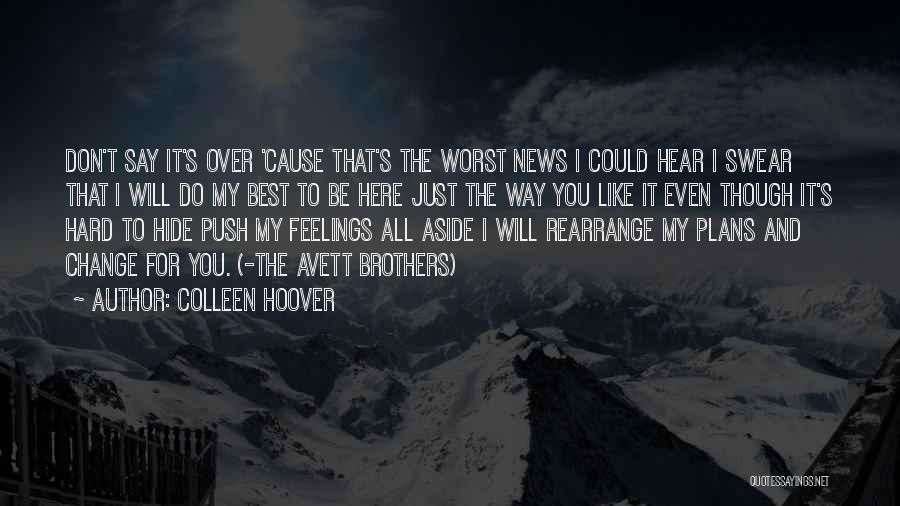 Hide Feelings Quotes By Colleen Hoover