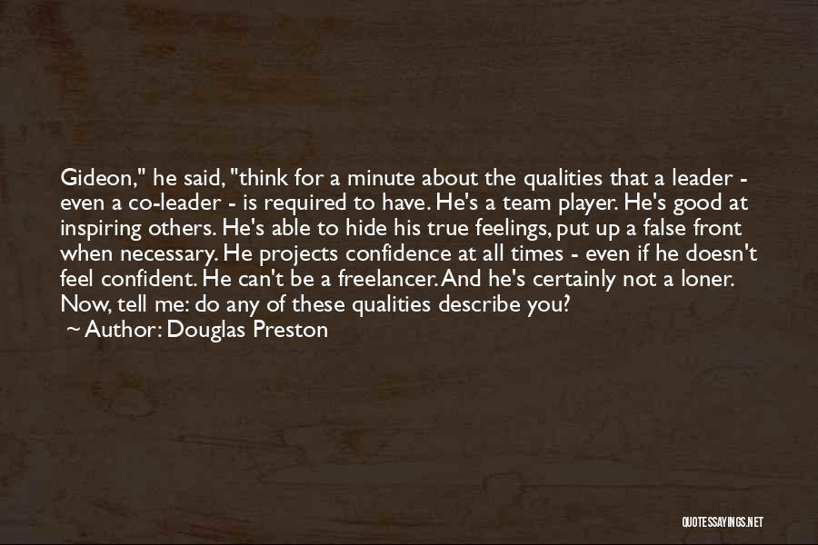 Hide Feelings Quotes By Douglas Preston
