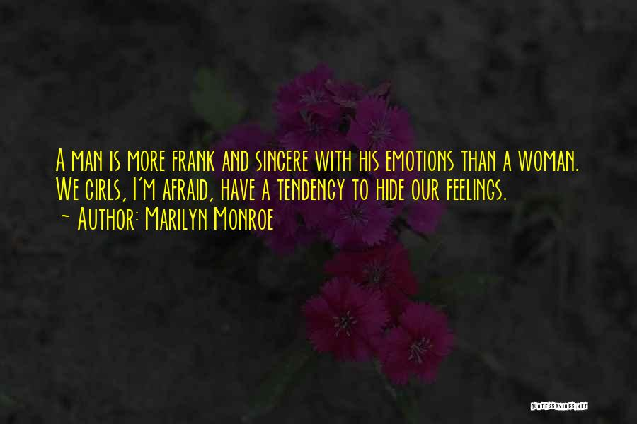 Hide Feelings Quotes By Marilyn Monroe