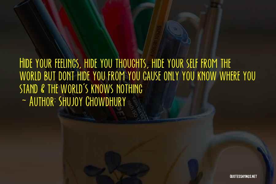 Hide Feelings Quotes By Shujoy Chowdhury