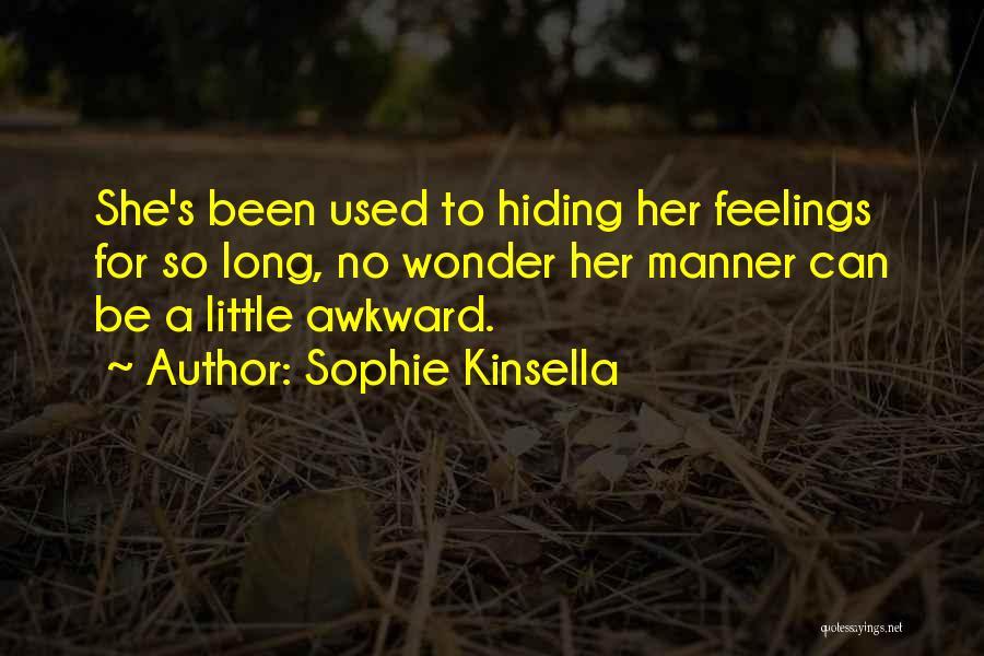 Hide Feelings Quotes By Sophie Kinsella