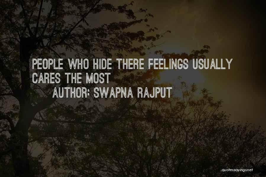 Hide Feelings Quotes By Swapna Rajput