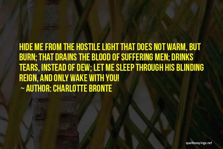 Hide The Tears Quotes By Charlotte Bronte