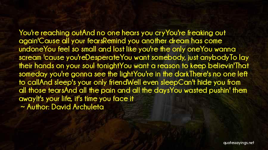 Hide The Tears Quotes By David Archuleta