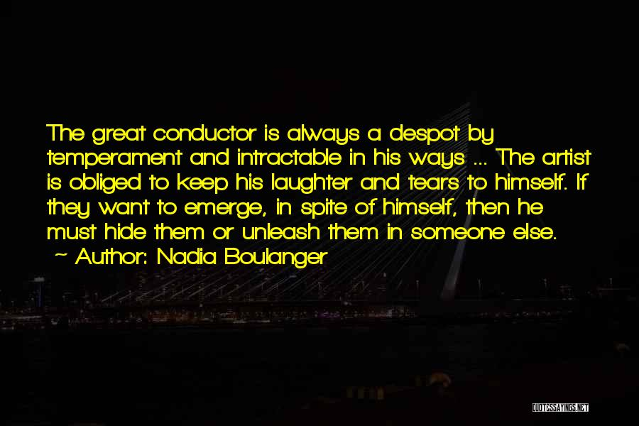 Hide The Tears Quotes By Nadia Boulanger