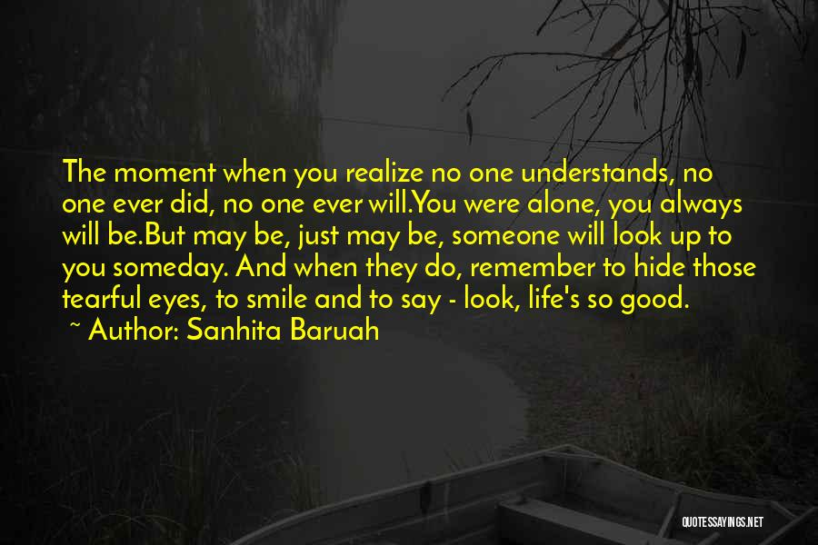 Hide The Tears Quotes By Sanhita Baruah