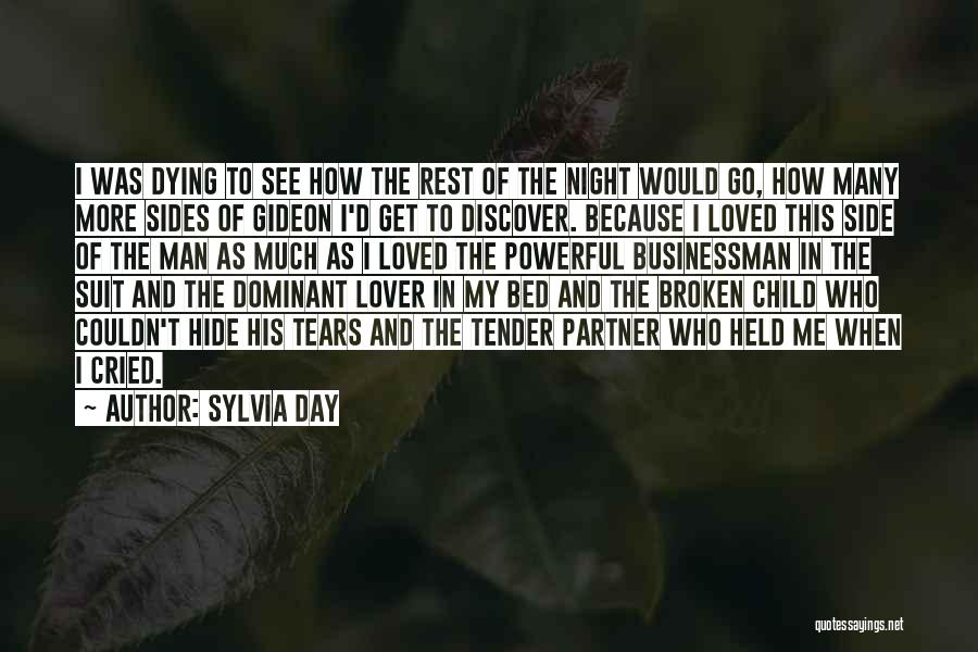 Hide The Tears Quotes By Sylvia Day
