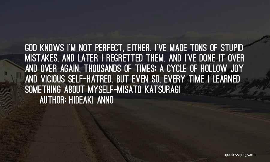 Hideaki Anno Quotes 2008893