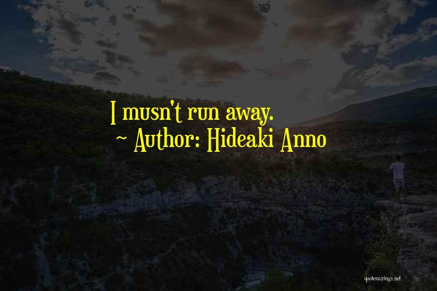 Hideaki Anno Quotes 2145728