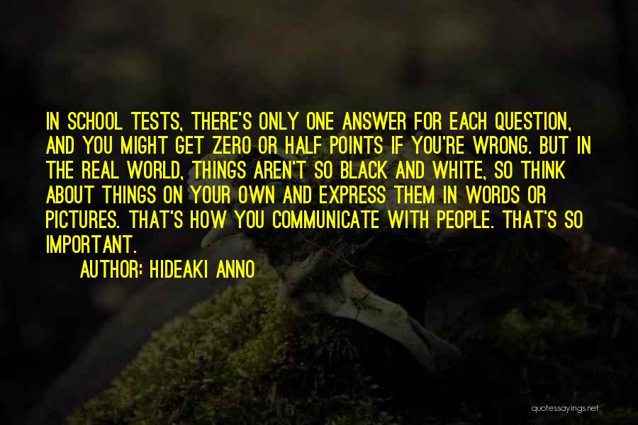 Hideaki Anno Quotes 257510
