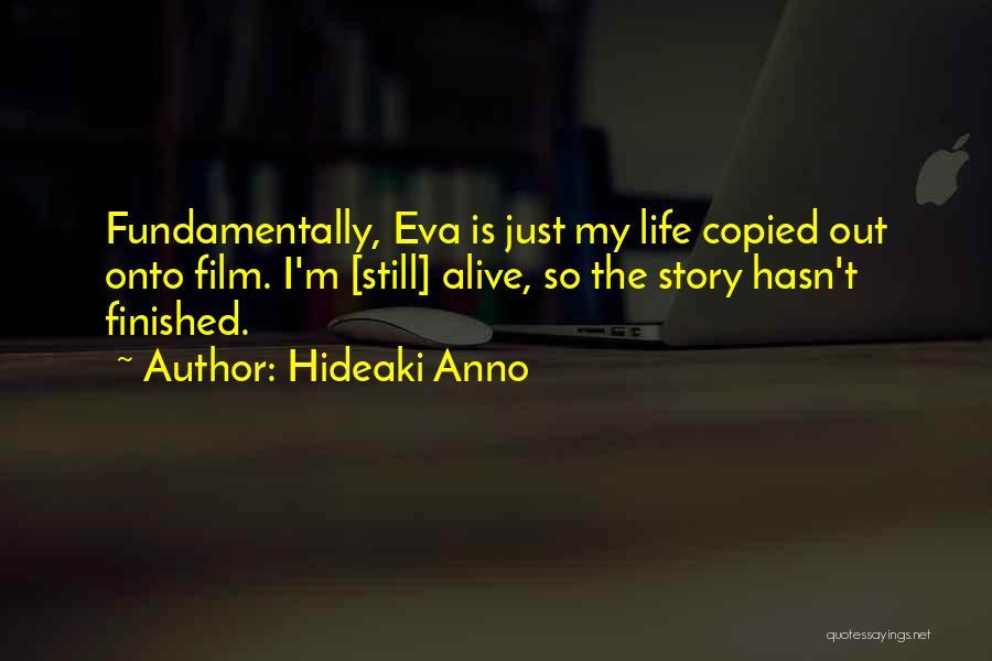 Hideaki Anno Quotes 542456