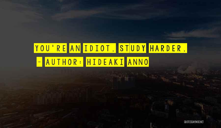 Hideaki Anno Quotes 771930