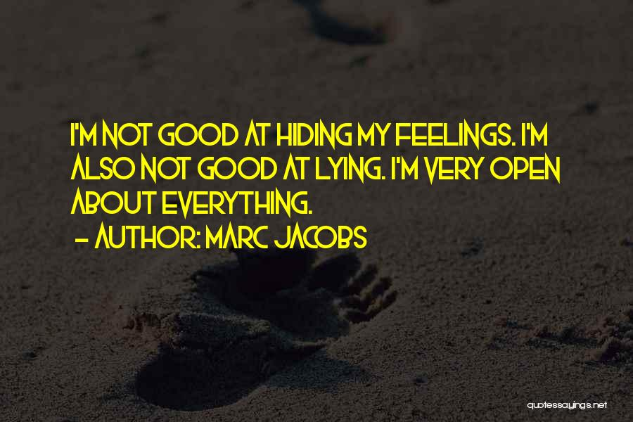 Hiding Feelings Quotes By Marc Jacobs