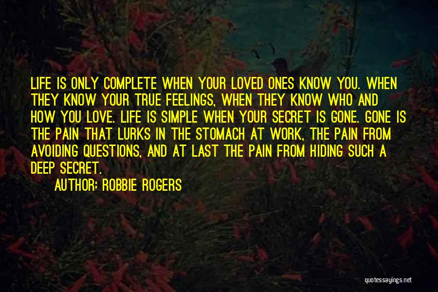 Hiding Feelings Quotes By Robbie Rogers