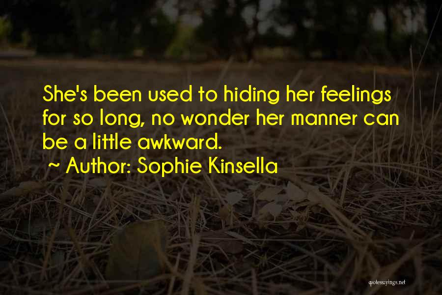 Hiding Feelings Quotes By Sophie Kinsella