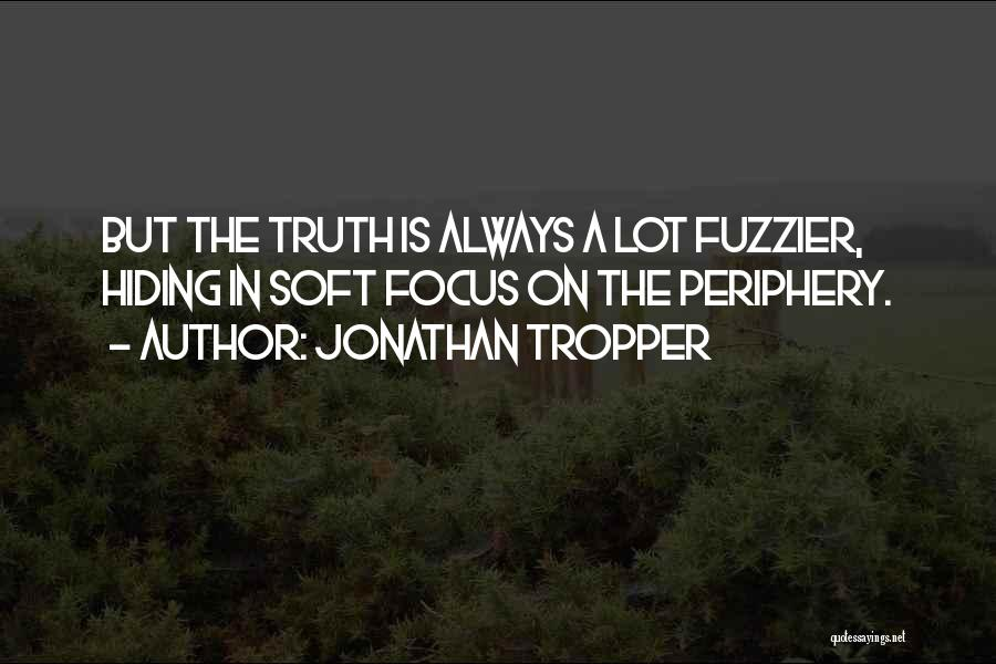Top 97 Quotes & Sayings About Hiding The Truth