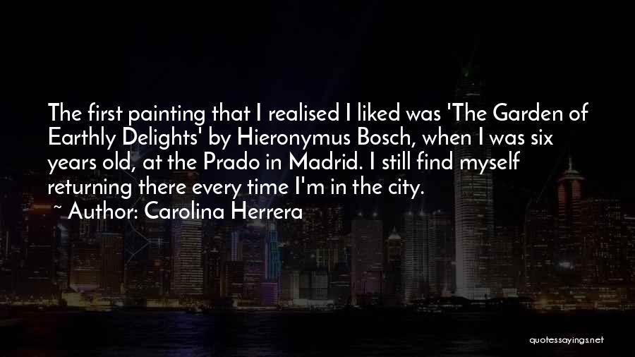 Hieronymus Bosch Quotes By Carolina Herrera