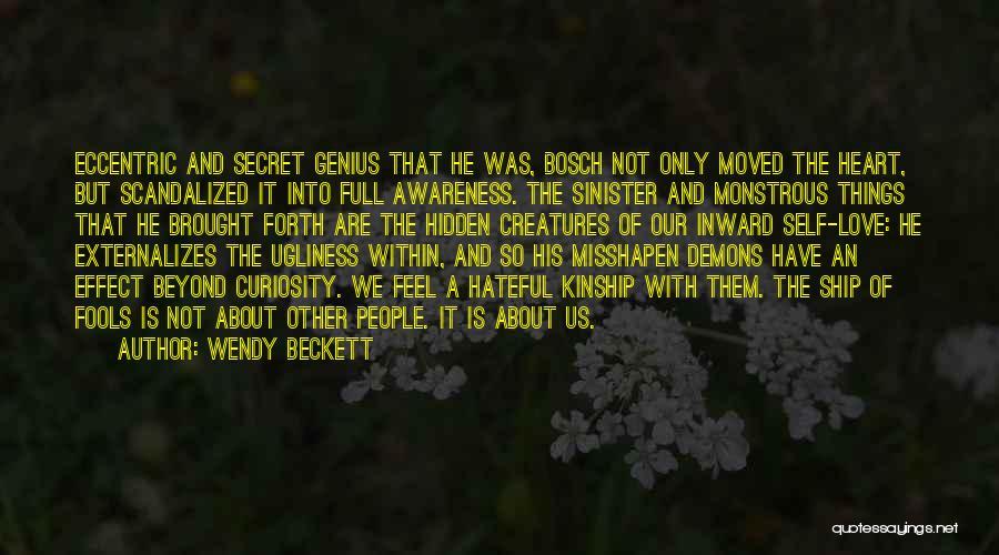Hieronymus Bosch Quotes By Wendy Beckett