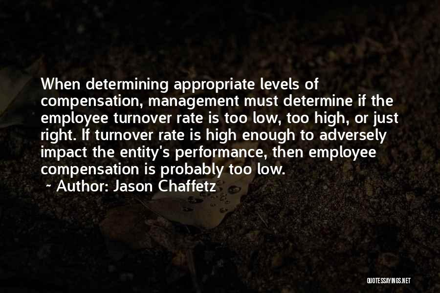 High Performance Employee Quotes By Jason Chaffetz