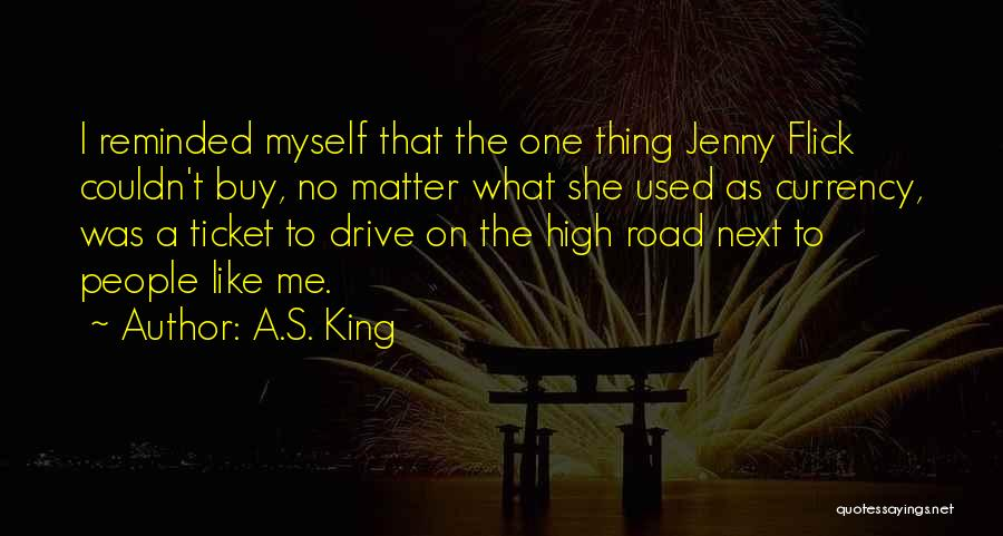 High Road Quotes By A.S. King