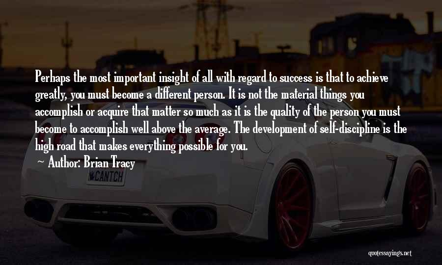 High Road Quotes By Brian Tracy