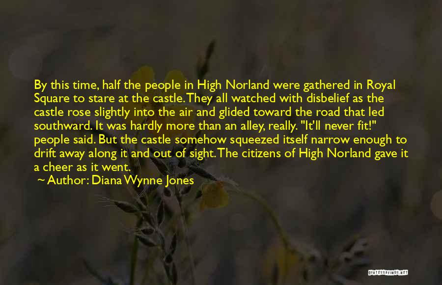 High Road Quotes By Diana Wynne Jones