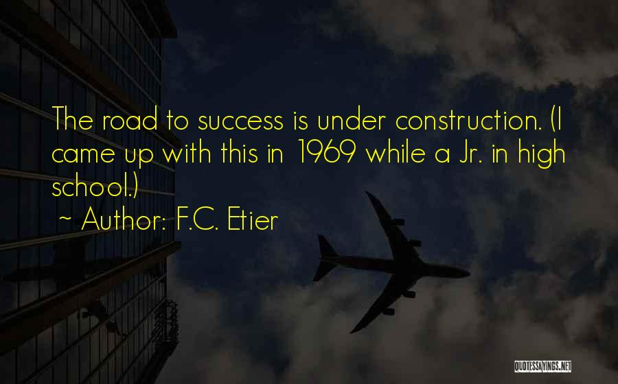 High Road Quotes By F.C. Etier