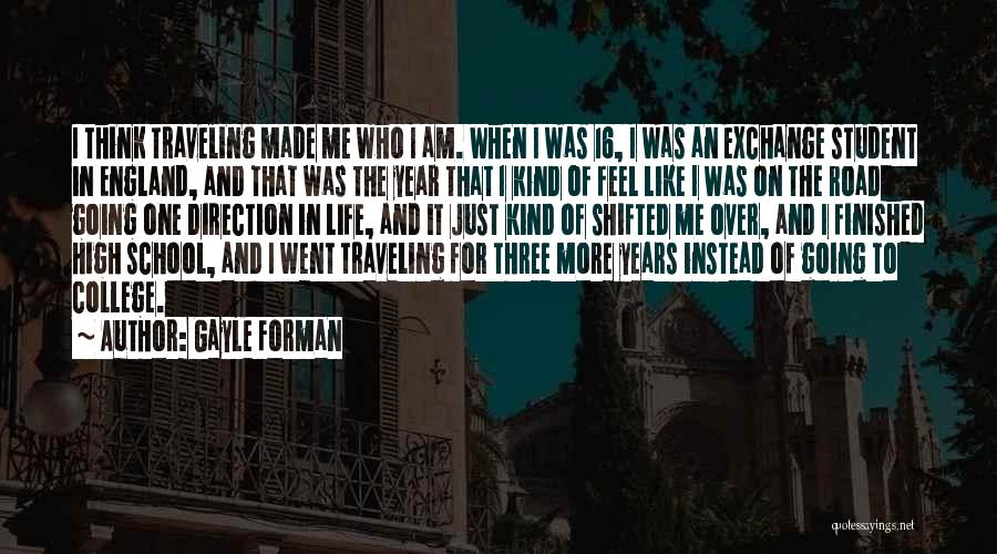 High Road Quotes By Gayle Forman