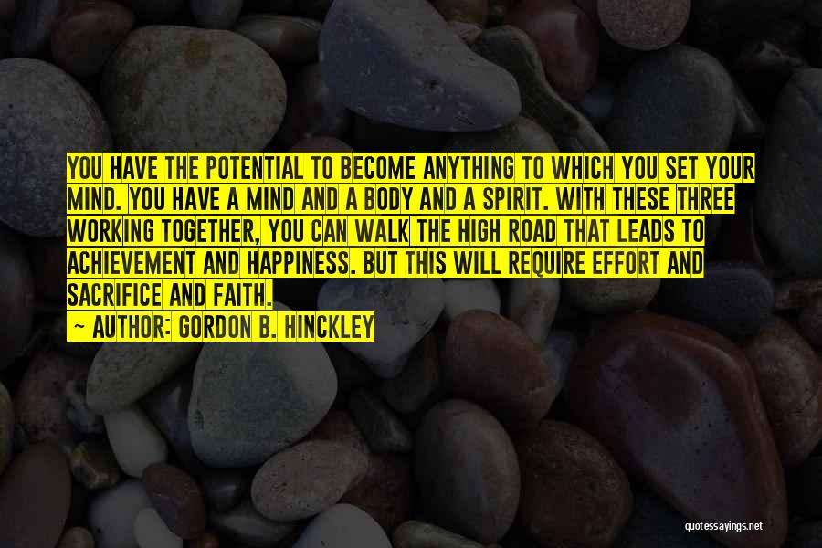 High Road Quotes By Gordon B. Hinckley