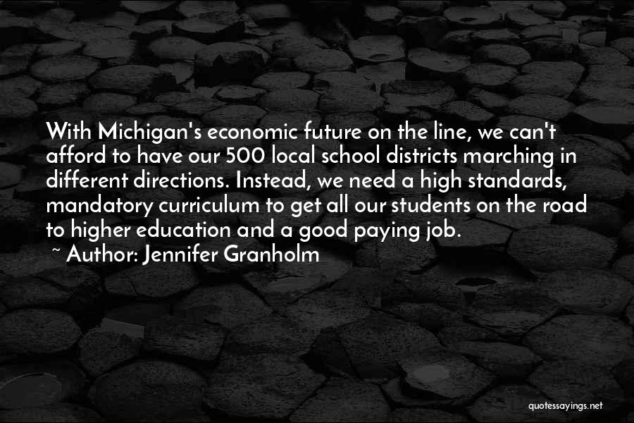 High Road Quotes By Jennifer Granholm